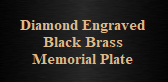 Engraved Black Brass Memorial Plate